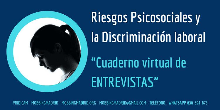 Riesgos Psicosociales y Discriminación laboral