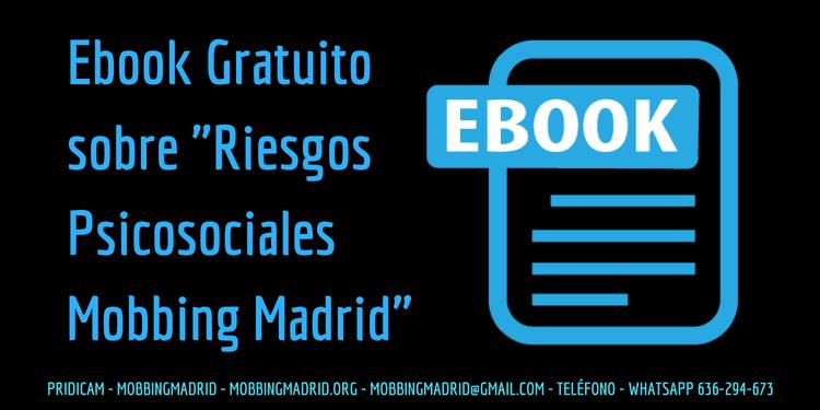 Riesgos Psicosociales Mobbing Madrid